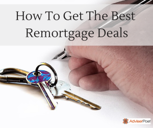 fb - How To Get The Best Remortgage Deals